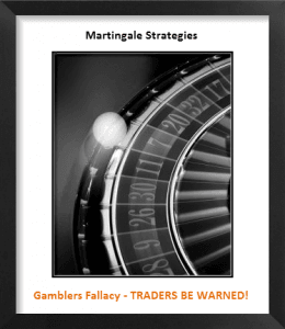 Martingale Strategy; A Gambler's Fallacy