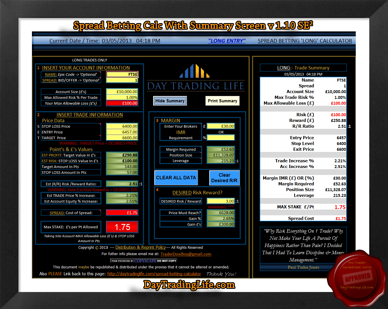 http://www.daytradinglife.com/wp-content/uploads/2013/05/Spread-Betting-Calculator-Summary-Screen.png
